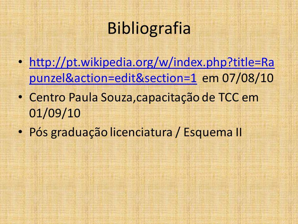 Bibliografia http://pt.wikipedia.org/w/index.php title=Rapunzel&action=edit&section=1 em 07/08/10.