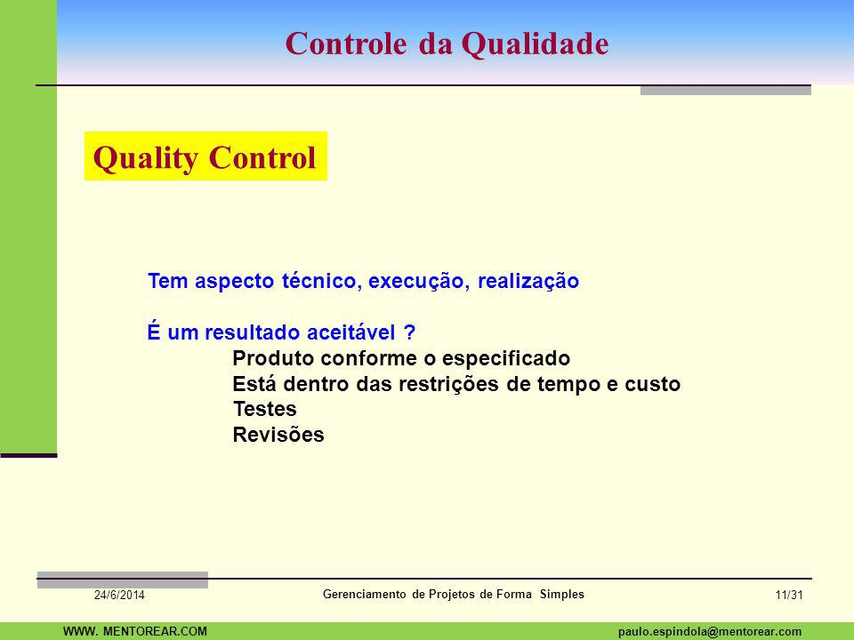 Controle da Qualidade Quality Control