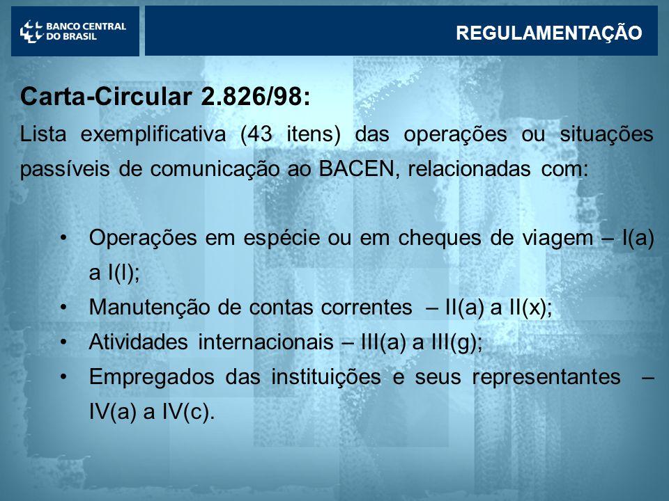 REGULAMENTAÇÃO Carta-Circular 2.826/98: