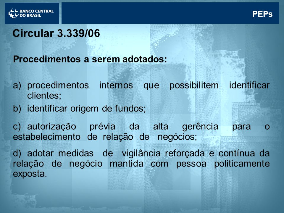 Circular 3.339/06 Procedimentos a serem adotados:
