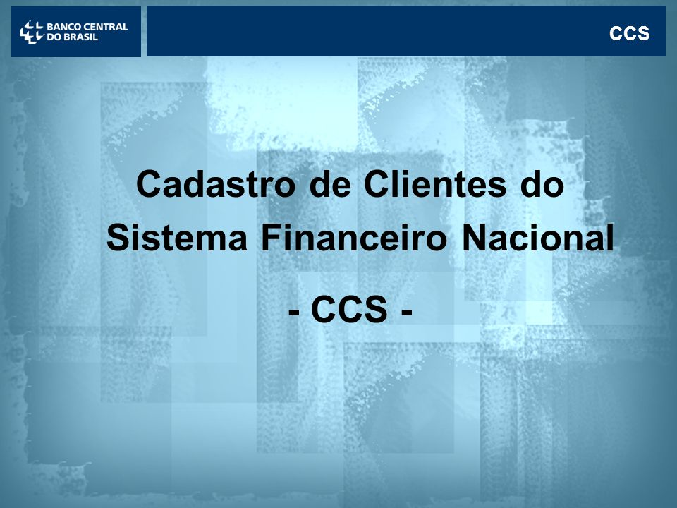Cadastro de Clientes do Sistema Financeiro Nacional