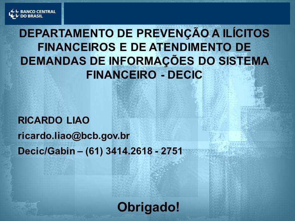 DEPARTAMENTO DE PREVENÇÃO A ILÍCITOS FINANCEIROS E DE ATENDIMENTO DE DEMANDAS DE INFORMAÇÕES DO SISTEMA FINANCEIRO - DECIC