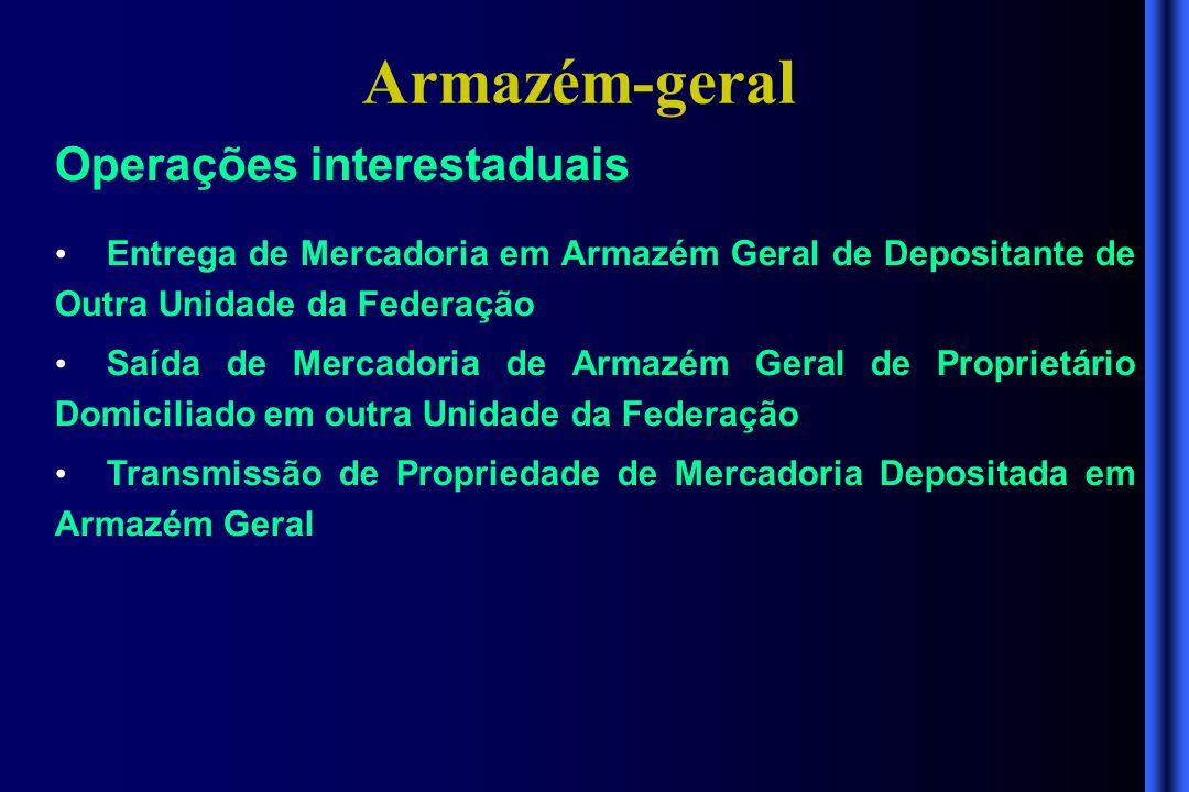 Armazém-geral Operações interestaduais