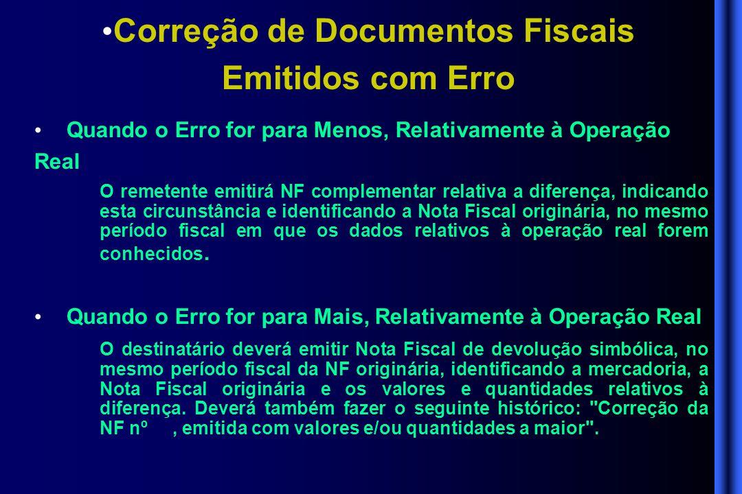 Correção de Documentos Fiscais Emitidos com Erro