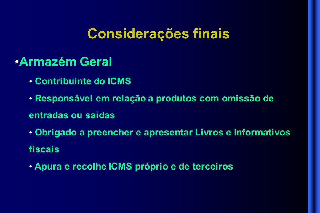 Considerações finais Armazém Geral Contribuinte do ICMS