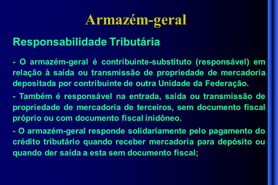Armazém-geral Responsabilidade Tributária