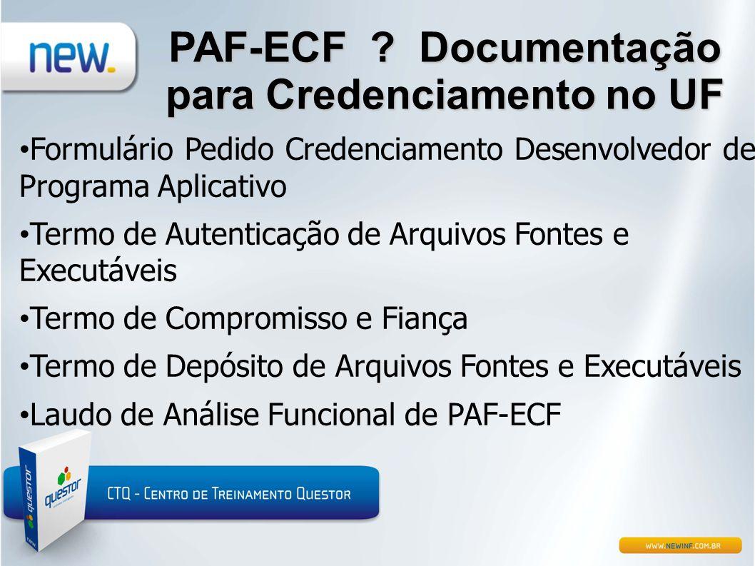 PAF-ECF Documentação para Credenciamento no UF