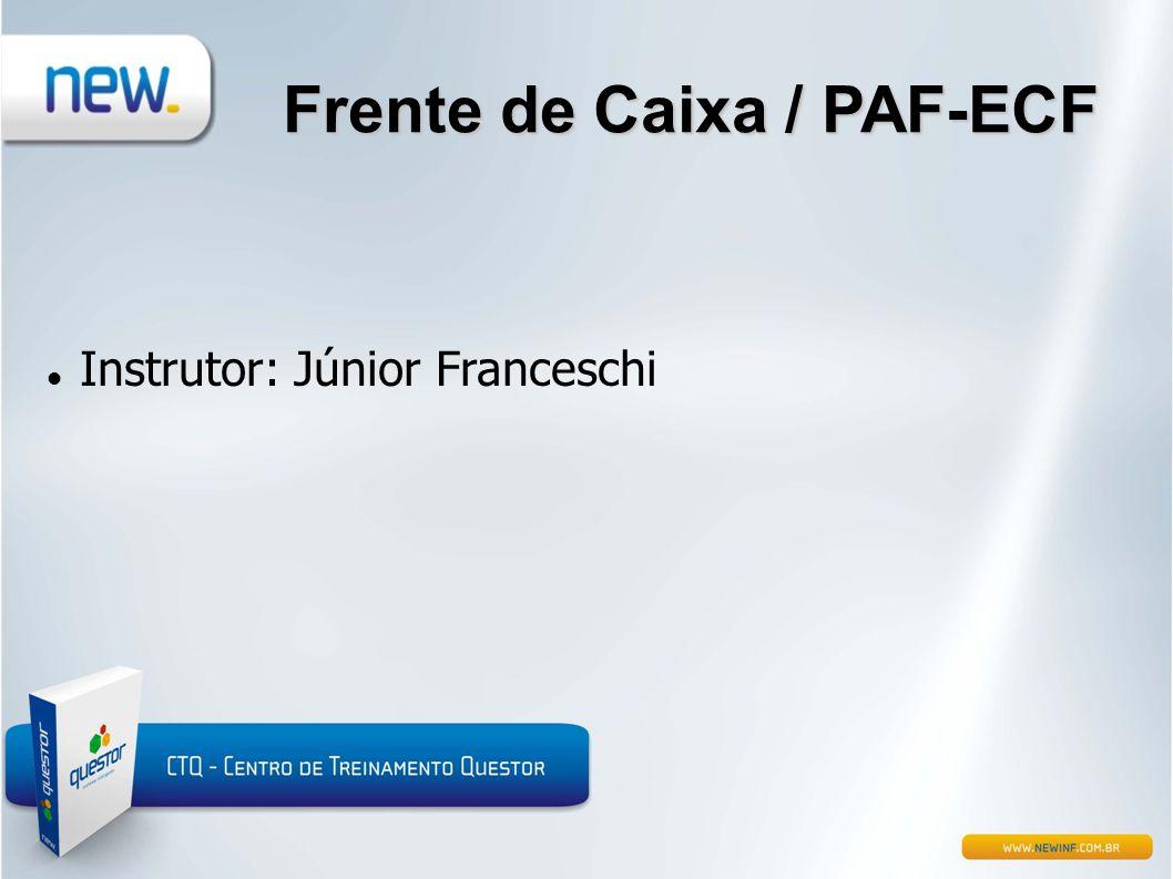 Frente de Caixa / PAF-ECF