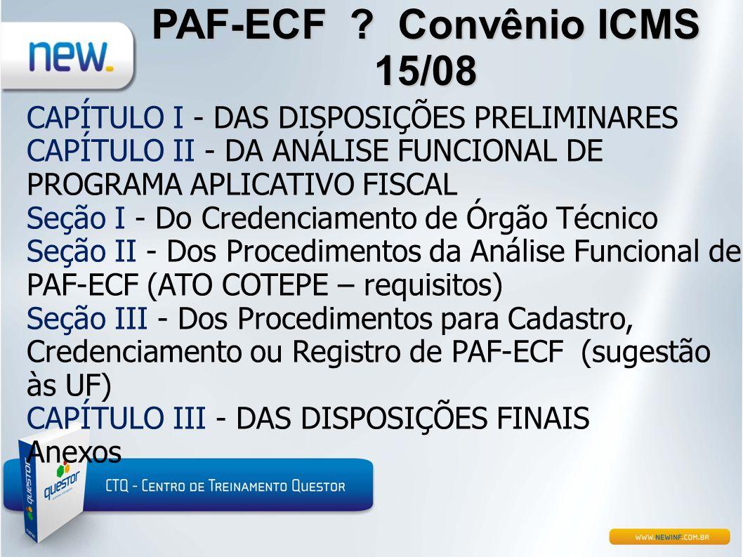 PAF-ECF Convênio ICMS 15/08