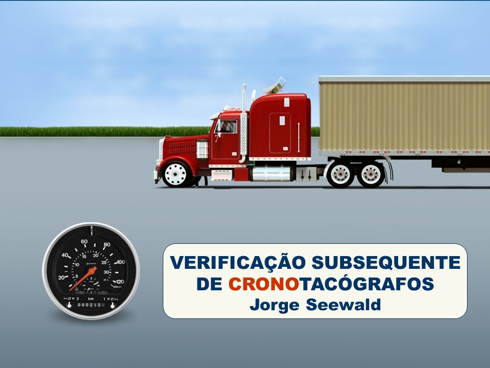 VERIFICAÇÃO SUBSEQUENTE DE CRONOTACÓGRAFOS