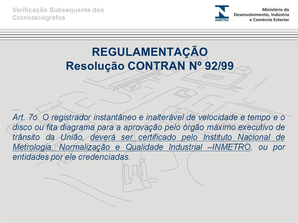REGULAMENTAÇÃO Resolução CONTRAN Nº 92/99