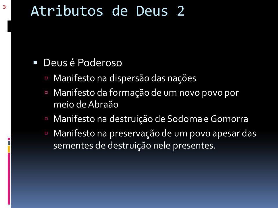 Atributos de Deus 2 Deus é Poderoso Manifesto na dispersão das nações