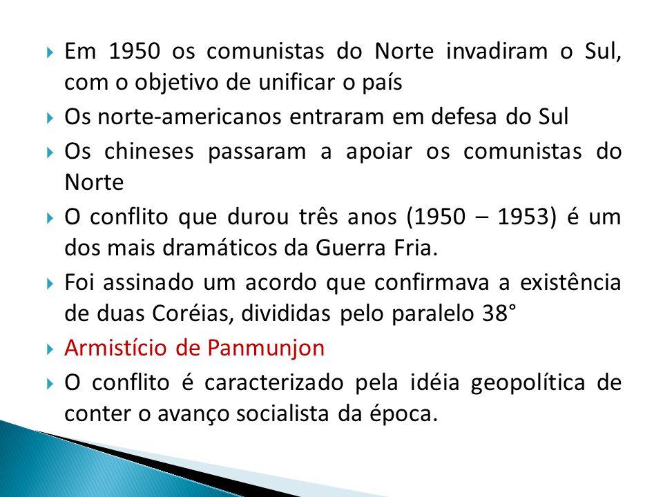 Em 1950 os comunistas do Norte invadiram o Sul, com o objetivo de unificar o país