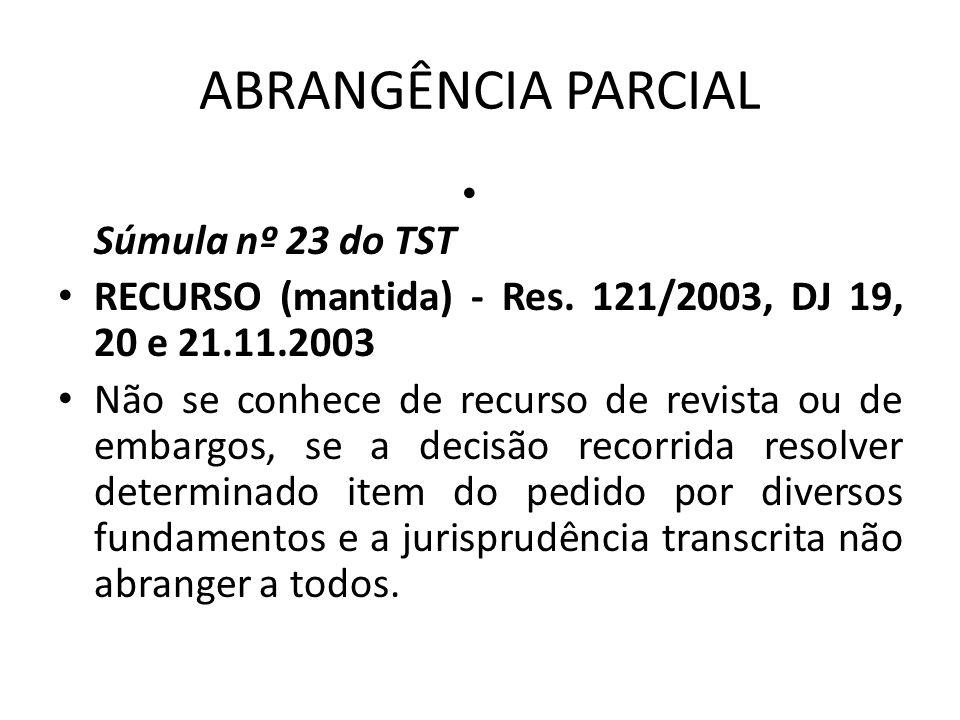 ABRANGÊNCIA PARCIAL Súmula nº 23 do TST