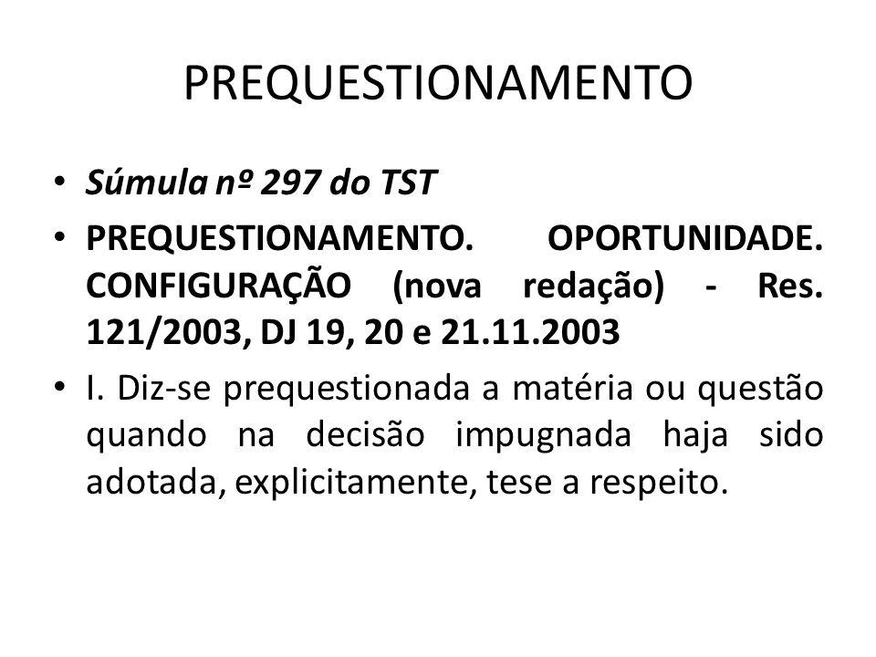 PREQUESTIONAMENTO Súmula nº 297 do TST