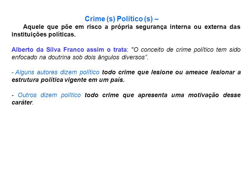 Crime (s) Político (s) –