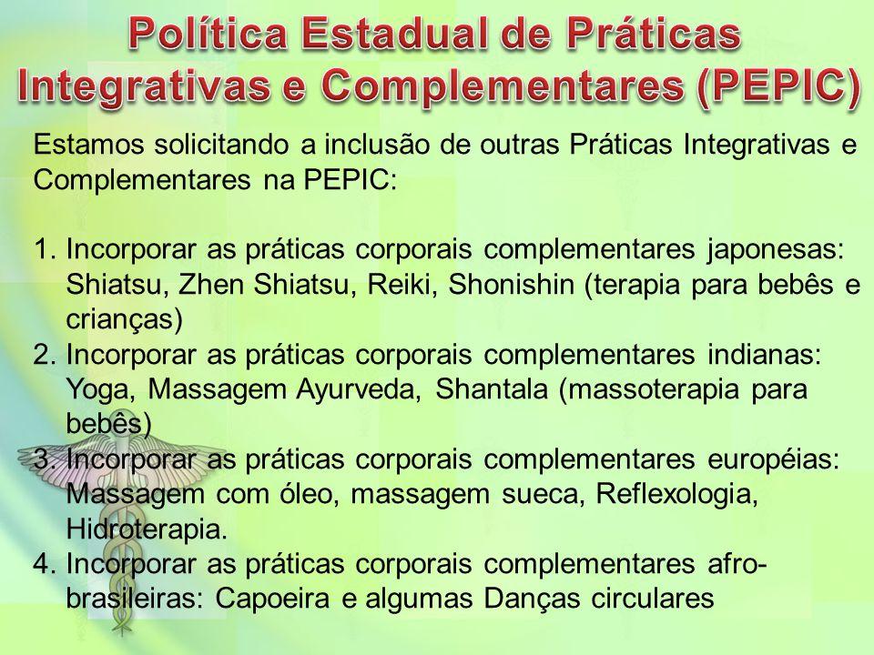 Política Estadual de Práticas Integrativas e Complementares (PEPIC)