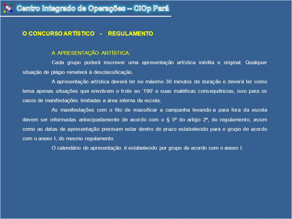 Centro Integrado de Operações – CIOp Pará
