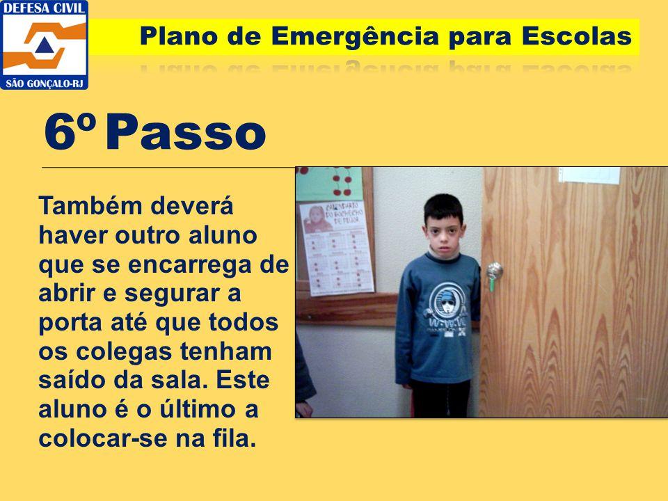 6º Passo Plano de Emergência para Escolas