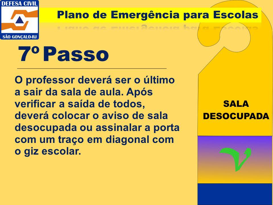 7º Passo Plano de Emergência para Escolas