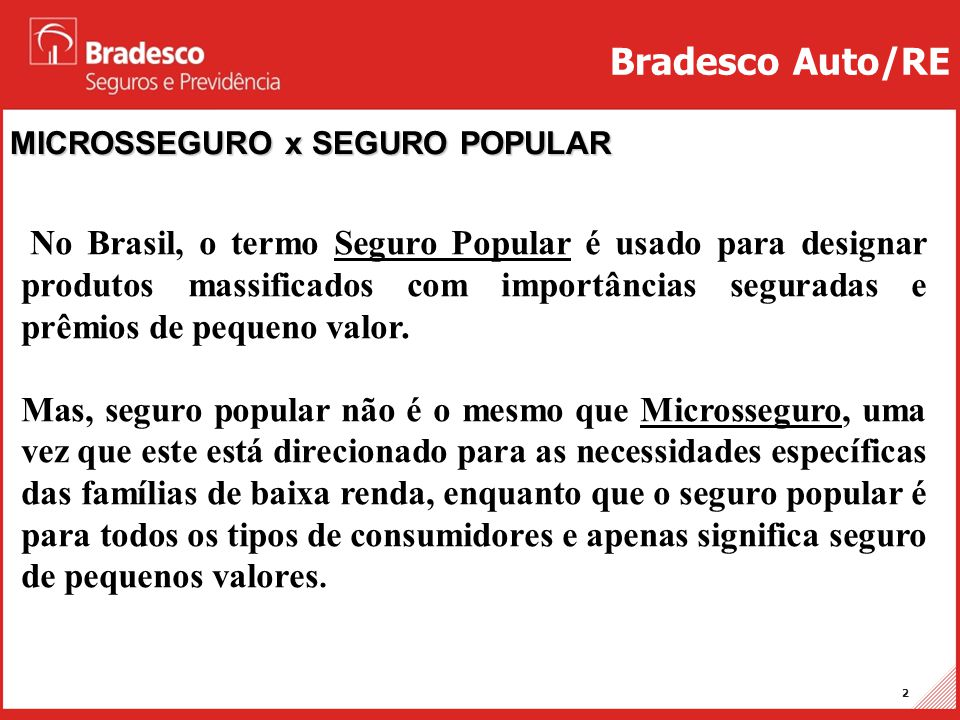 Bradesco Auto/RE MICROSSEGURO x SEGURO POPULAR.
