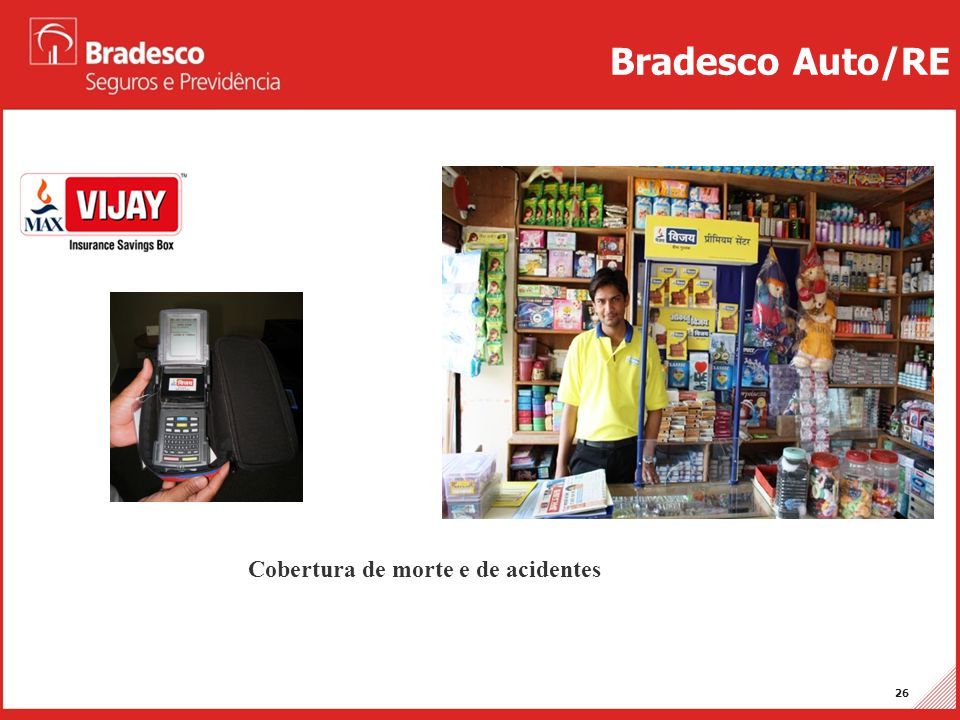 Bradesco Auto/RE Cobertura de morte e de acidentes