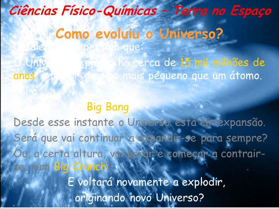 Como evoluiu o Universo