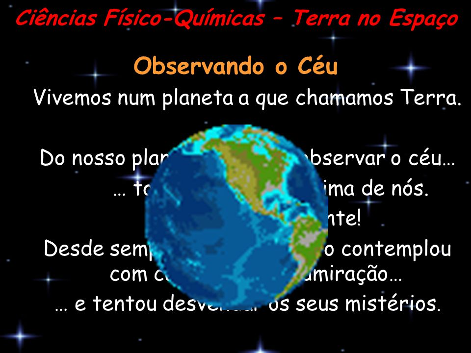 Ciências Físico-Químicas – Terra no Espaço