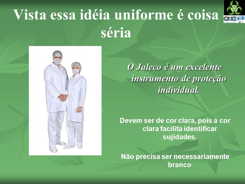 Vista essa idéia uniforme é coisa séria