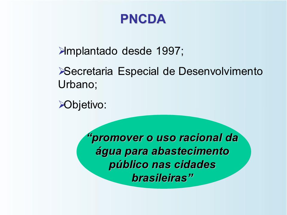 PNCDA Implantado desde 1997;
