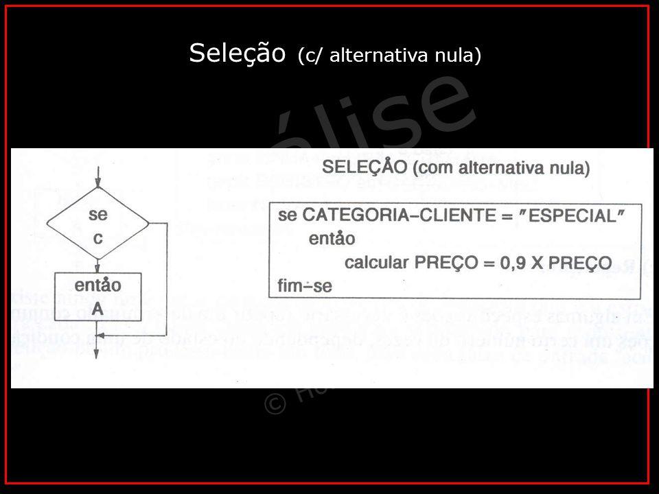 Seleção (c/ alternativa nula)