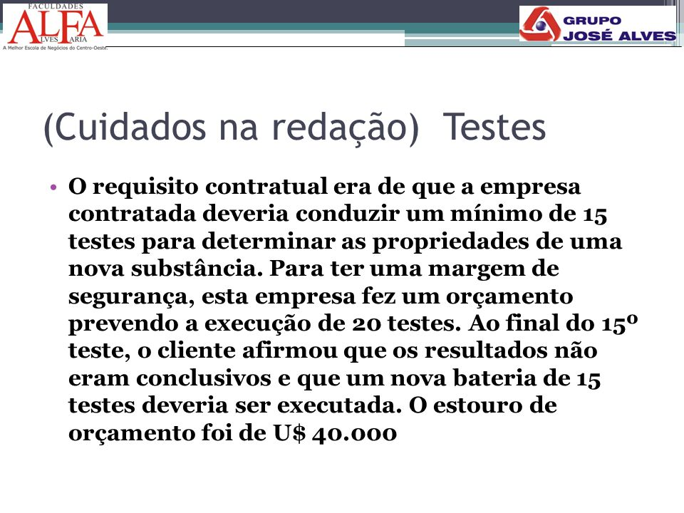 (Cuidados na redação) Testes