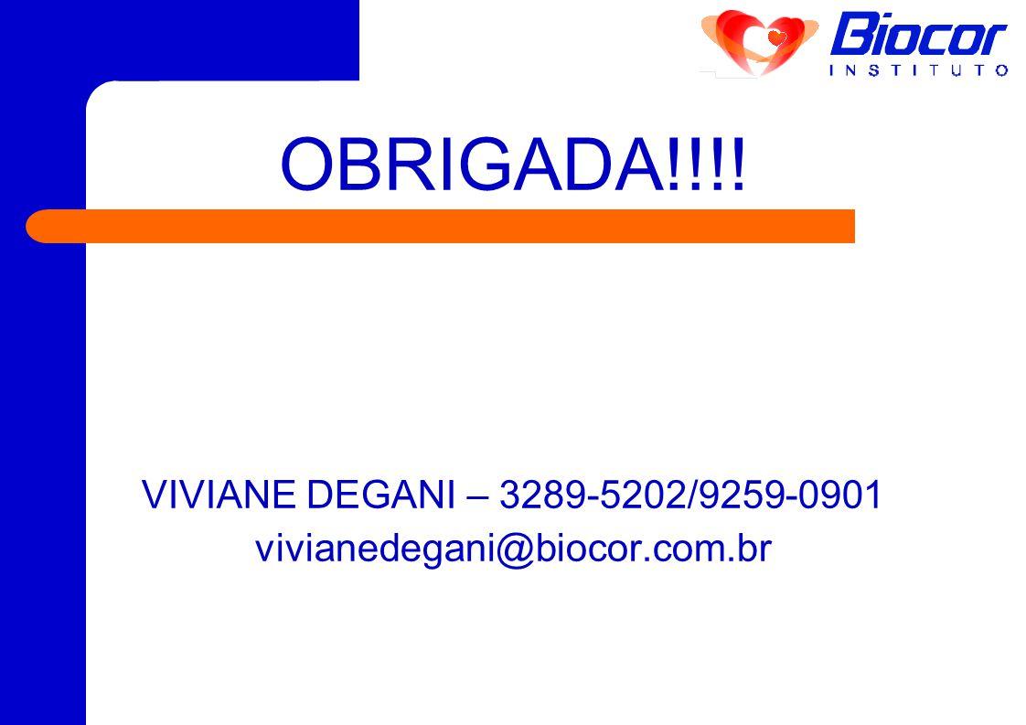 OBRIGADA!!!! VIVIANE DEGANI – 3289-5202/9259-0901