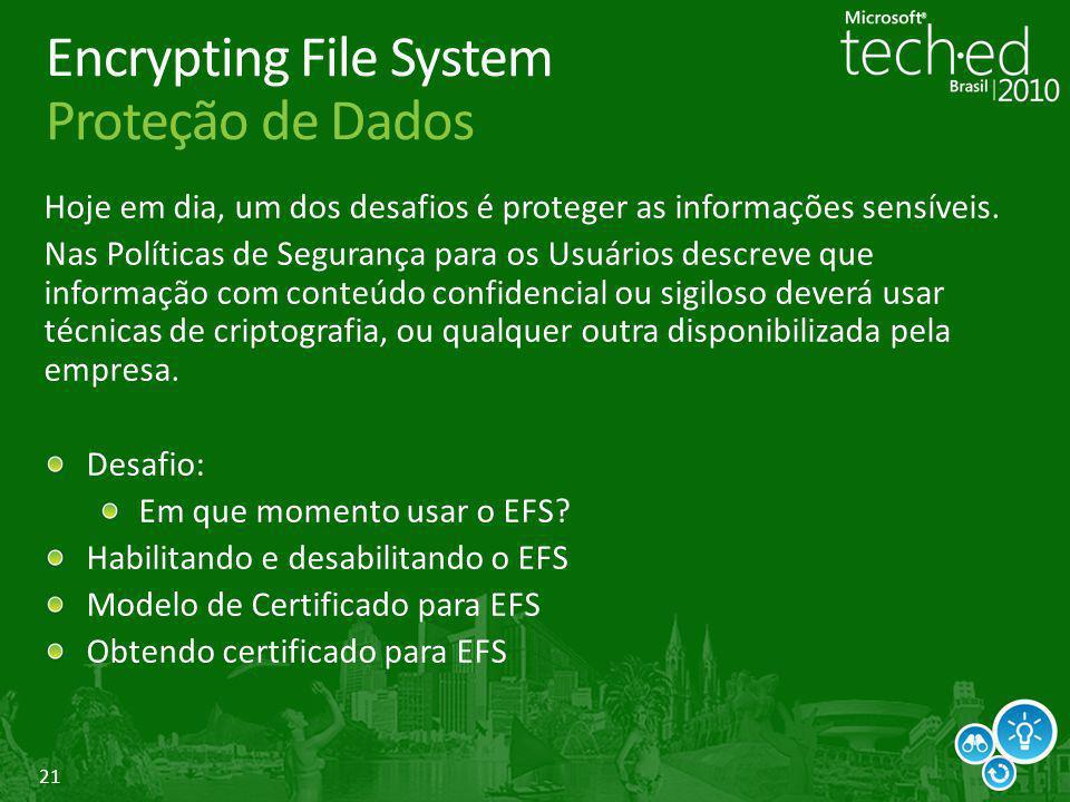 Encrypting File System Proteção de Dados