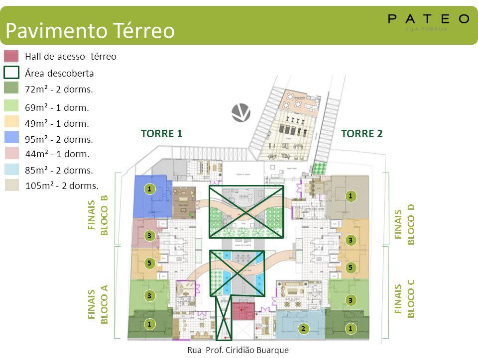Pavimento Térreo TORRE 1 TORRE 2 Hall de acesso térreo Área descoberta