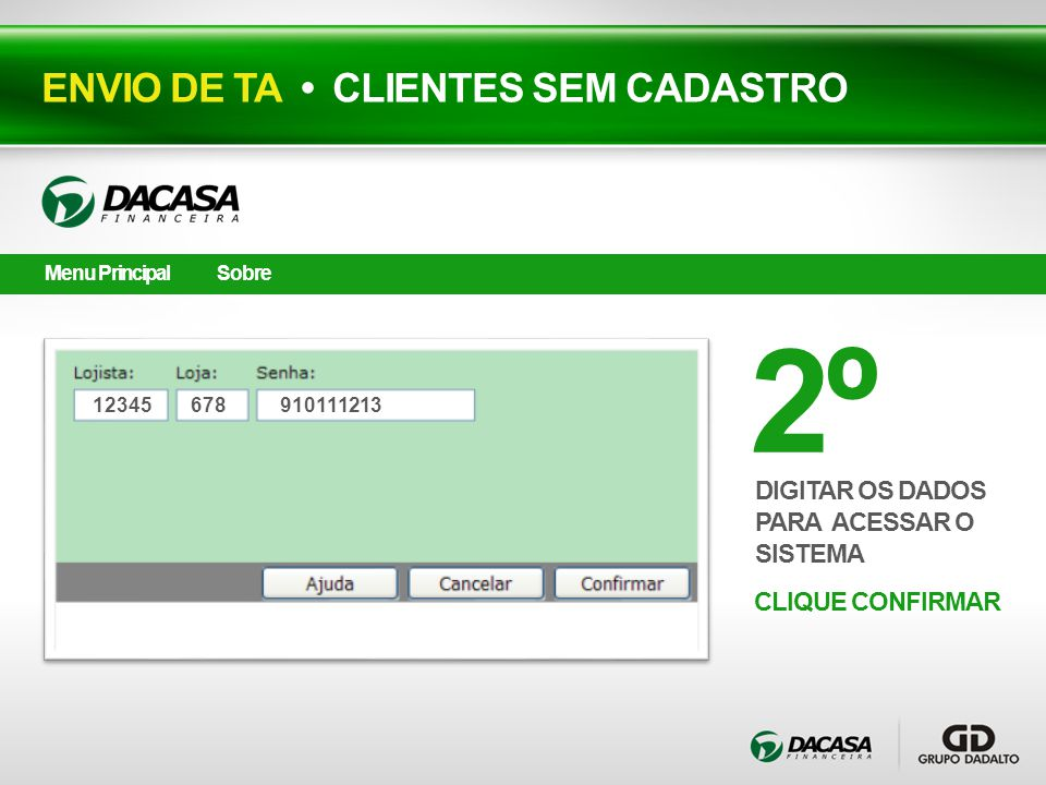 2º ENVIO DE TA • CLIENTES SEM CADASTRO DIGITAR OS DADOS