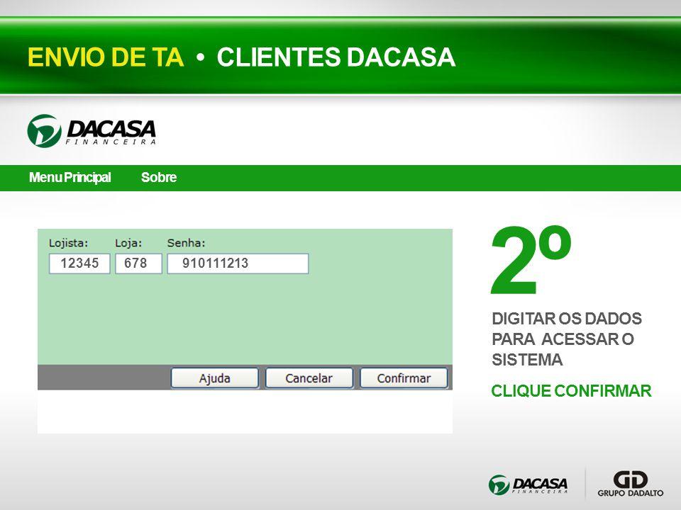 2º ENVIO DE TA • CLIENTES DACASA DIGITAR OS DADOS