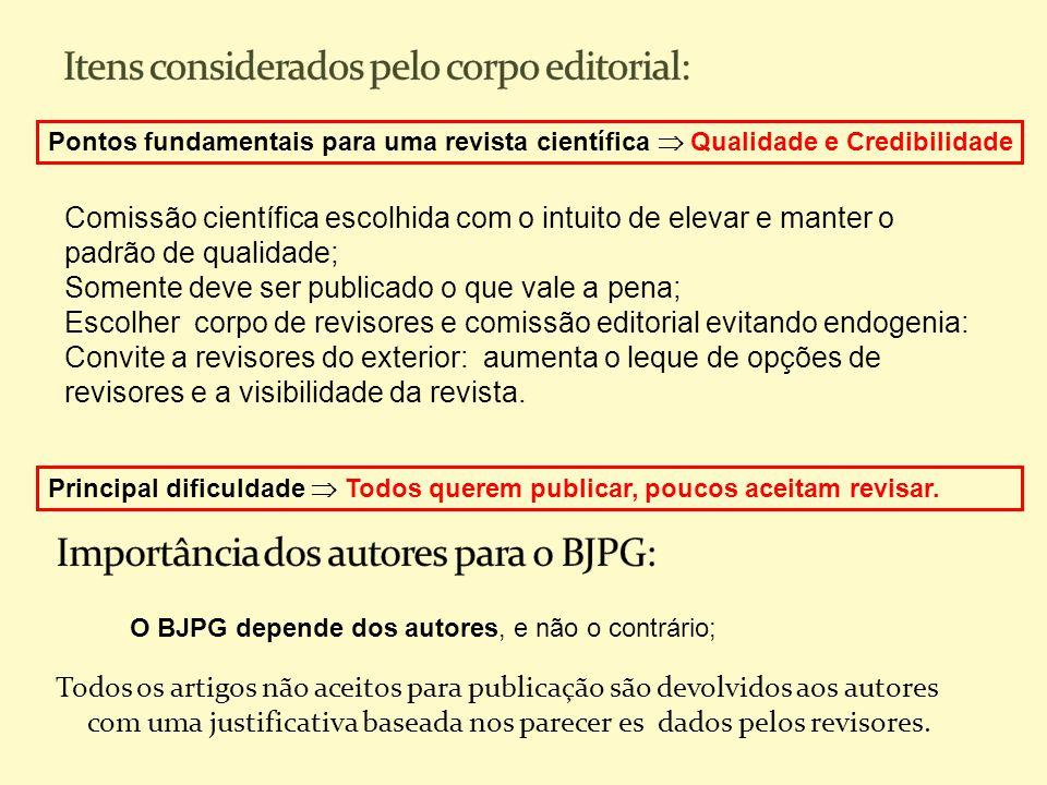 Itens considerados pelo corpo editorial: