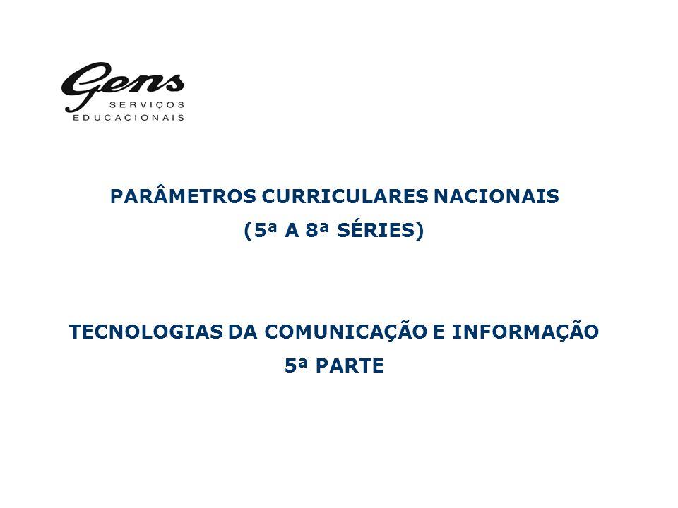 PARÂMETROS CURRICULARES NACIONAIS (5ª A 8ª SÉRIES)