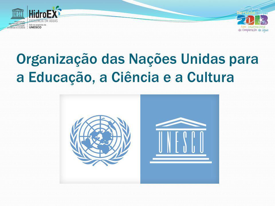 Organização das Nações Unidas para a Educação, a Ciência e a Cultura