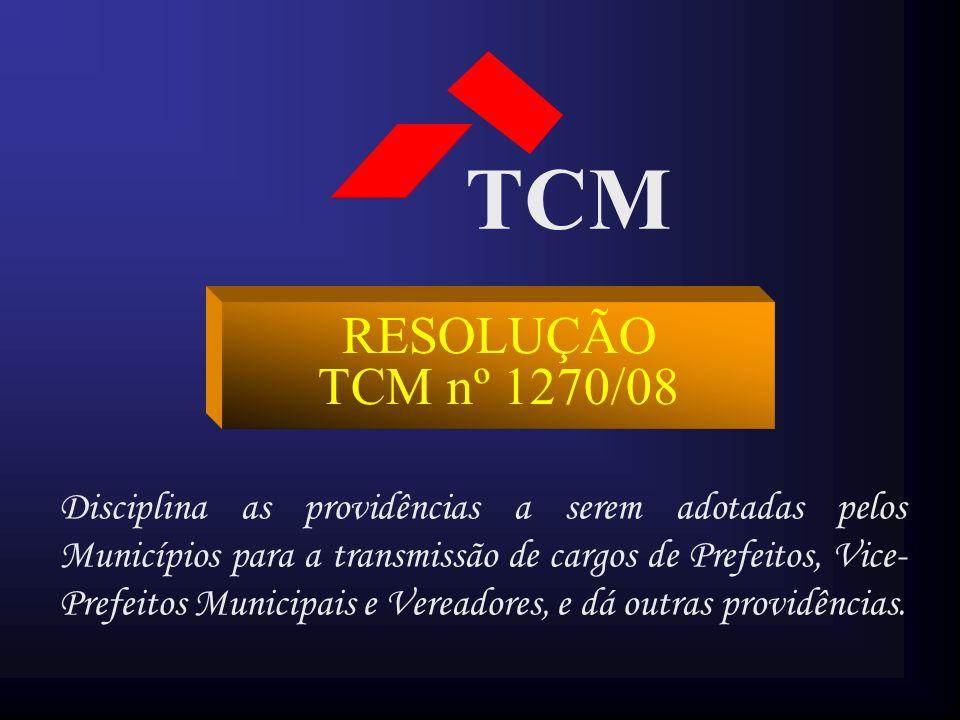 TCM RESOLUÇÃO TCM nº 1270/08.