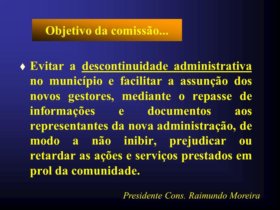Objetivo da comissão...