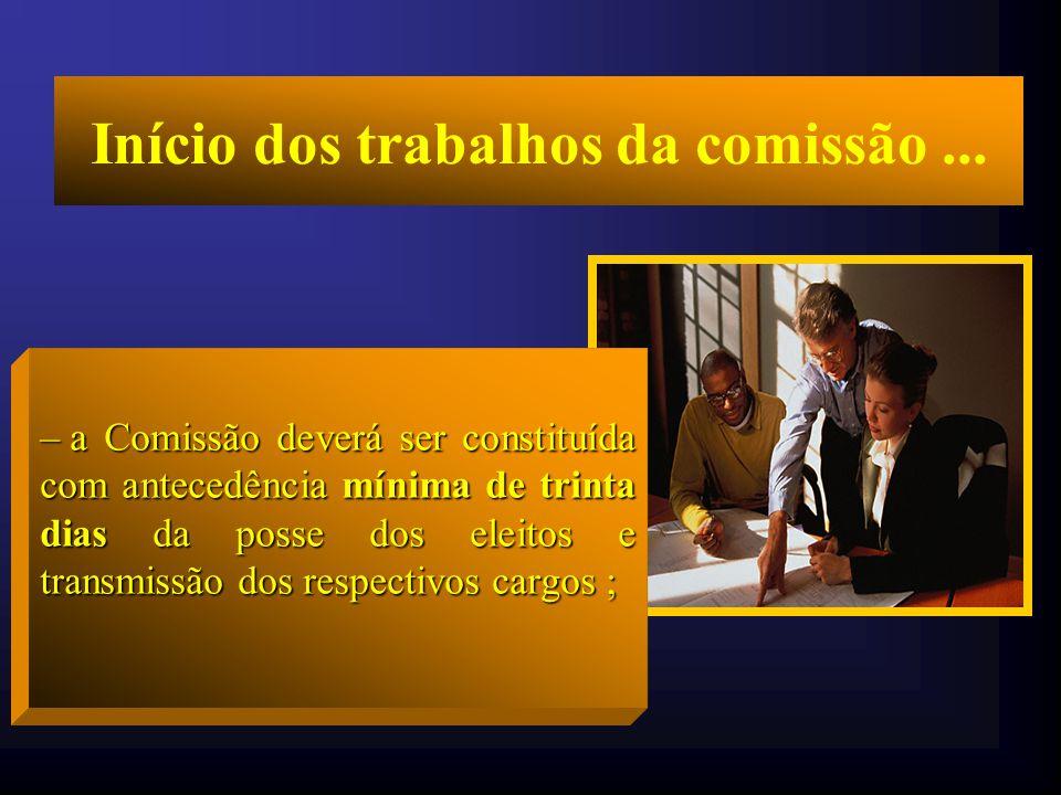 Início dos trabalhos da comissão ...