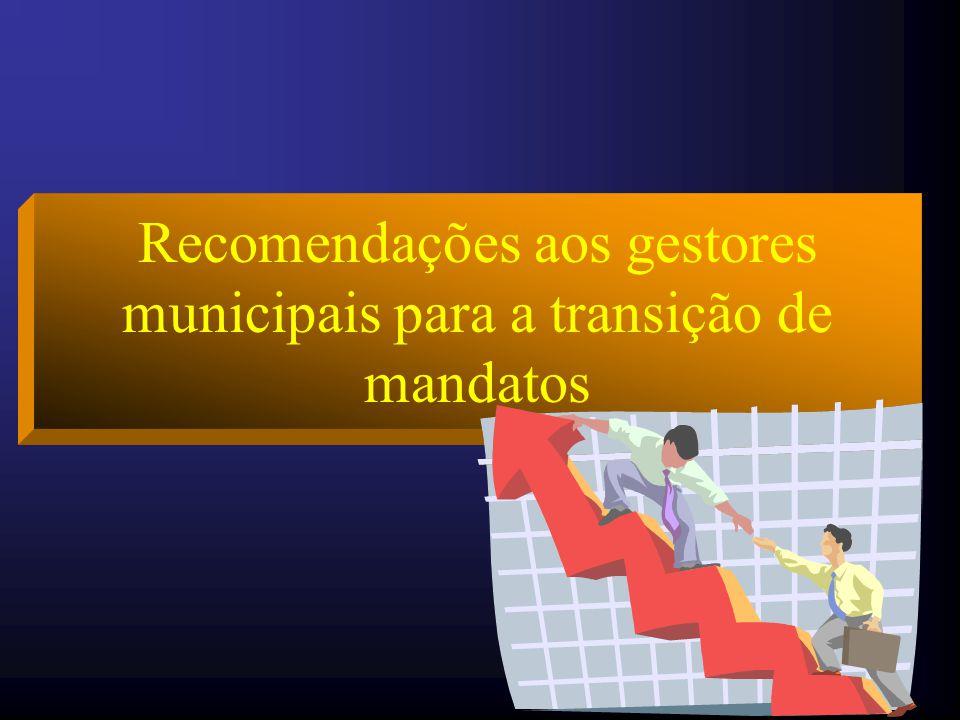 Recomendações aos gestores municipais para a transição de mandatos