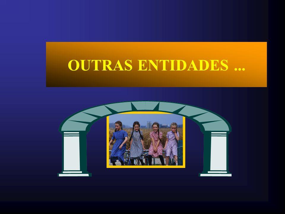 OUTRAS ENTIDADES ...