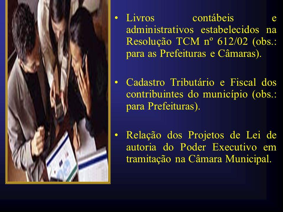 Livros contábeis e administrativos estabelecidos na Resolução TCM nº 612/02 (obs.: para as Prefeituras e Câmaras).