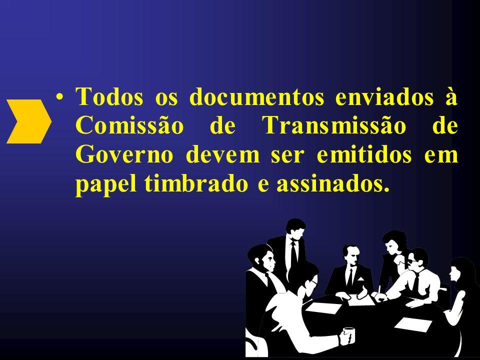 Todos os documentos enviados à Comissão de Transmissão de Governo devem ser emitidos em papel timbrado e assinados.