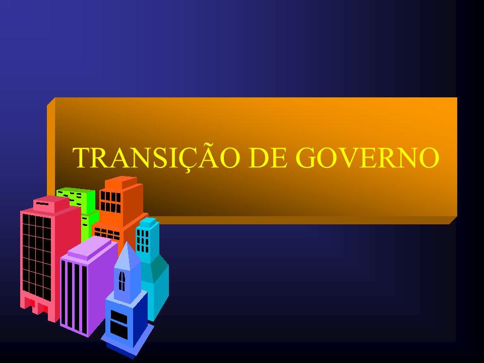 TRANSIÇÃO DE GOVERNO