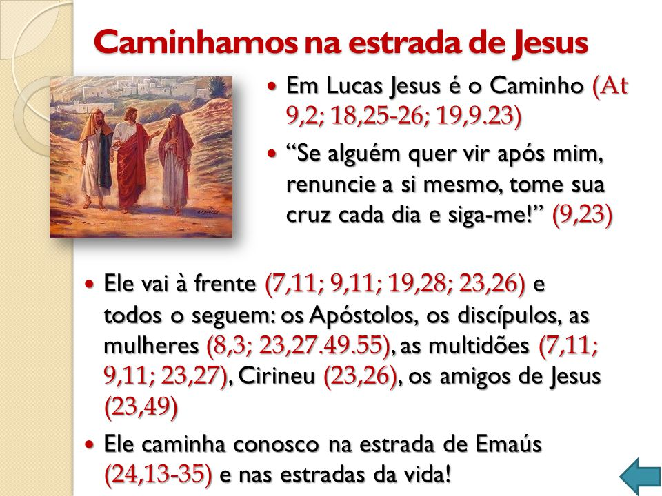 Caminhamos na estrada de Jesus