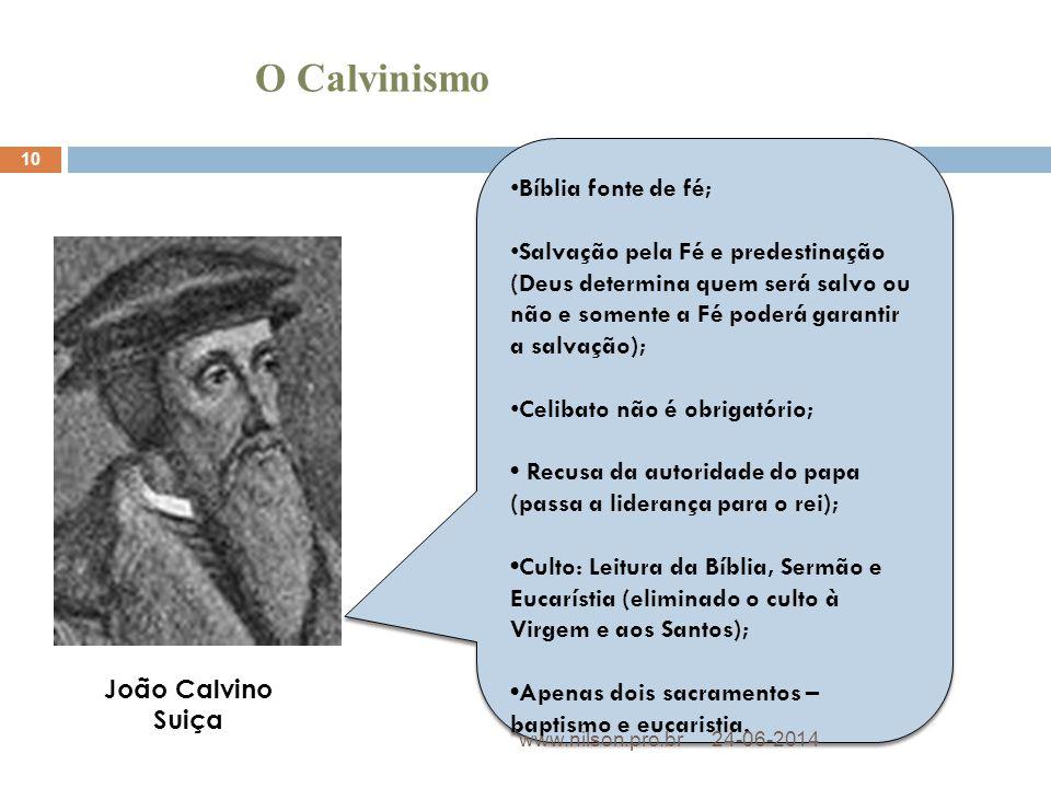O Calvinismo Bíblia fonte de fé;